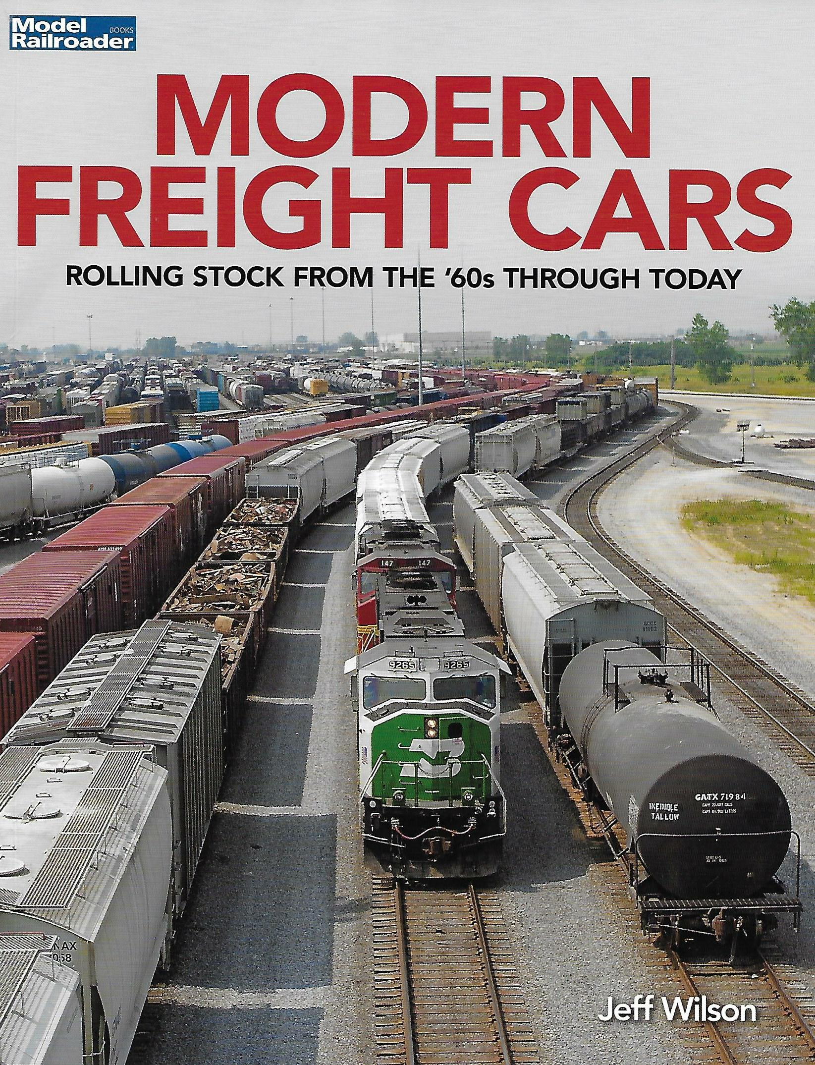 Modern Freight Cars: Rolling Stock from the '60s Through Today image