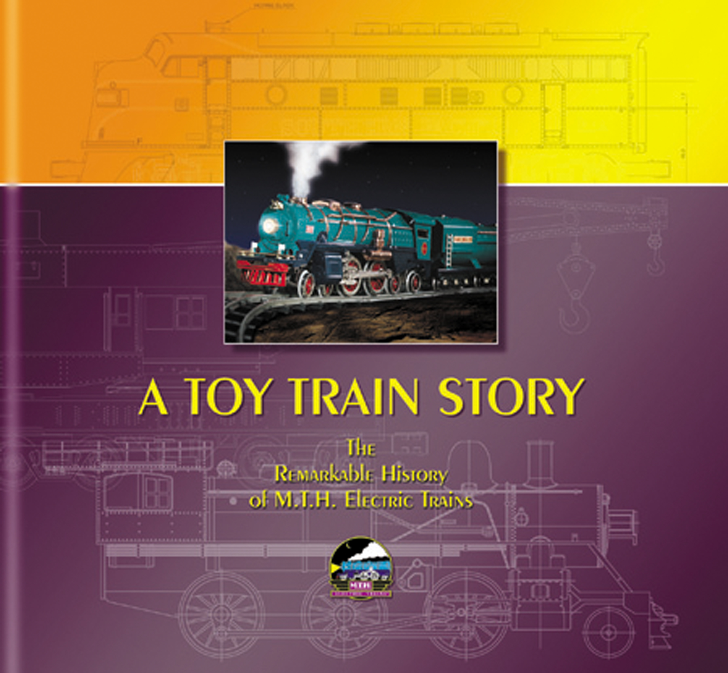 A Toy Train Story: The Remarkable History of MTH Electric Trains image