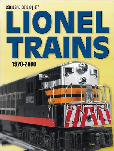 Standard Catalog of Lionel Trains 1970 - 2000 image